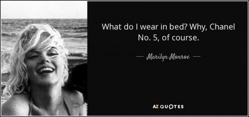 quote-what-do-i-wear-in-bed-why-chanel-no-5-of-course-marilyn-monroe-20-32-23